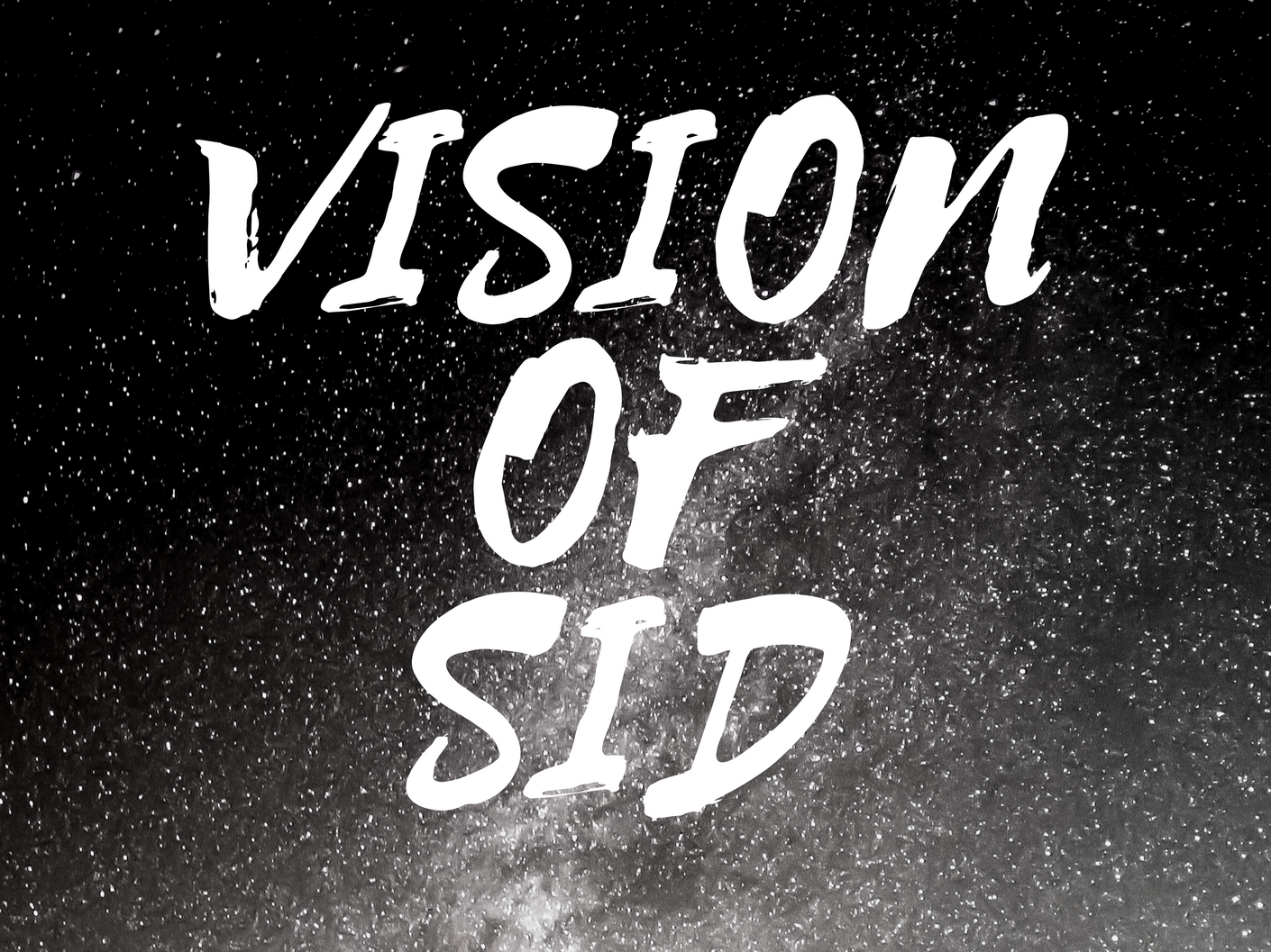 vision of sid
